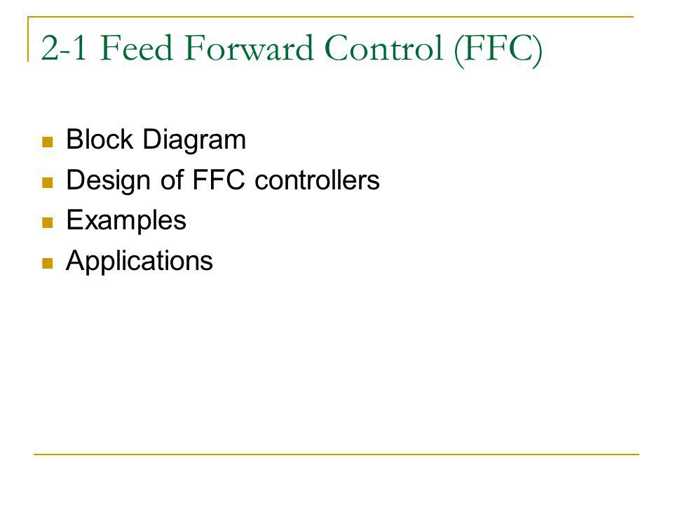 2-1 Feed Forward Control (FFC)