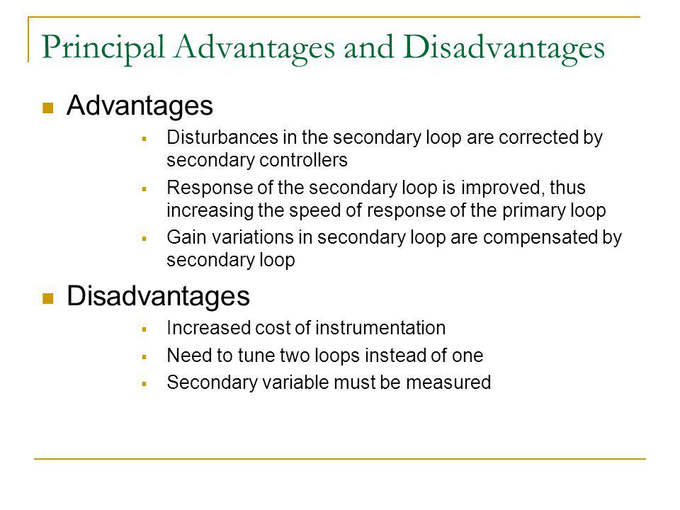 Principal Advantages and Disadvantages