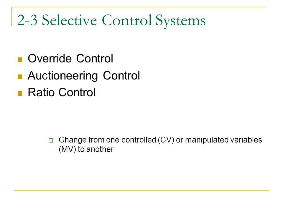 2-3 Selective Control Systems