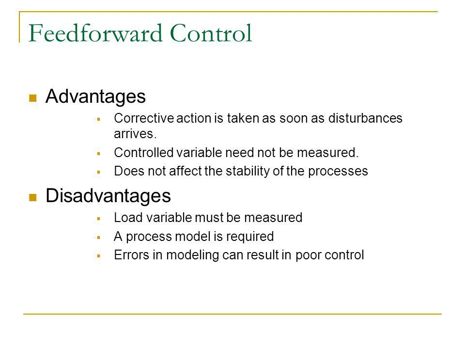 Feedforward Control Advantages Disadvantages