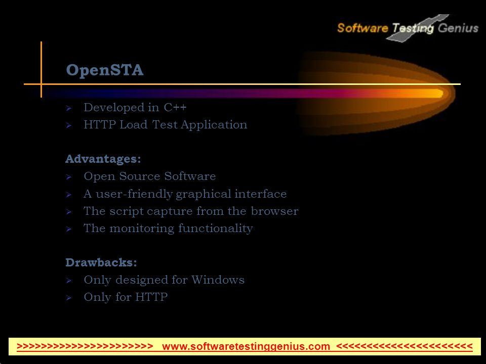 OpenSTA Developed in C++ HTTP Load Test Application Advantages: