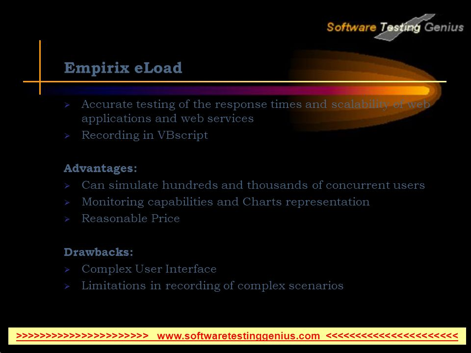 Empirix eLoad Accurate testing of the response times and scalability of web applications and web services.