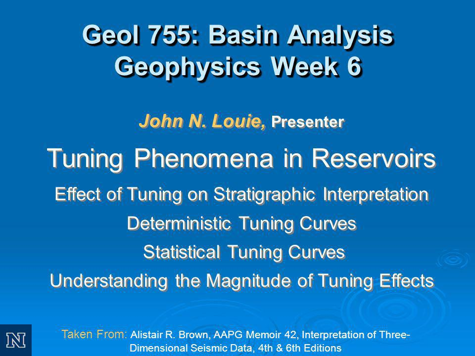 Geol 755: Basin Analysis Geophysics Week 6