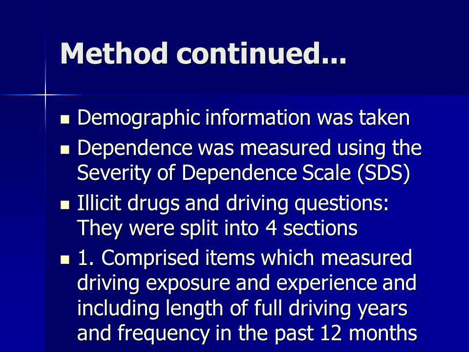 Method continued... Demographic information was taken