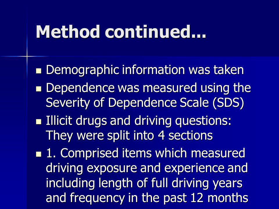 Method continued... Demographic information was taken