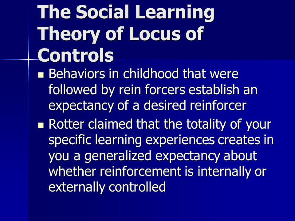 The Social Learning Theory of Locus of Controls