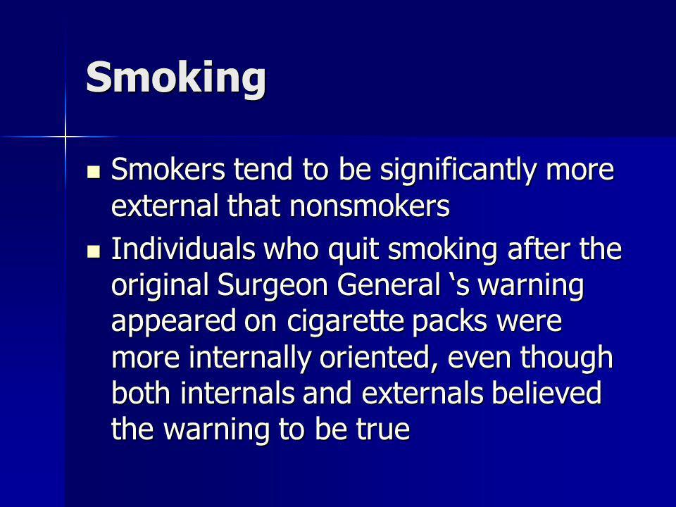 Smoking Smokers tend to be significantly more external that nonsmokers