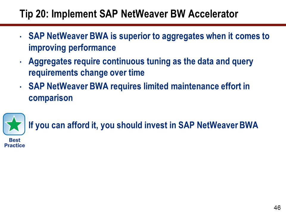 Tip 20: Implement SAP NetWeaver BW Accelerator (cont.)