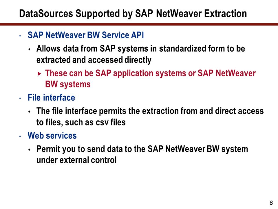 DataSources Supported by SAP NetWeaver Extraction (cont.)
