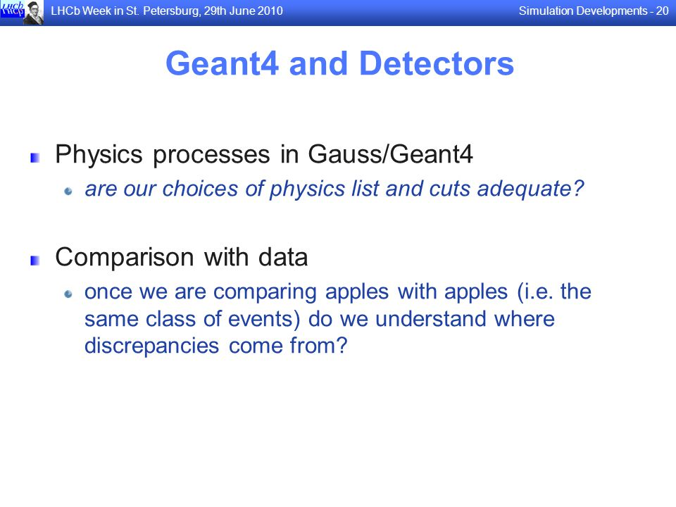Geant4 and Detectors Physics processes in Gauss/Geant4