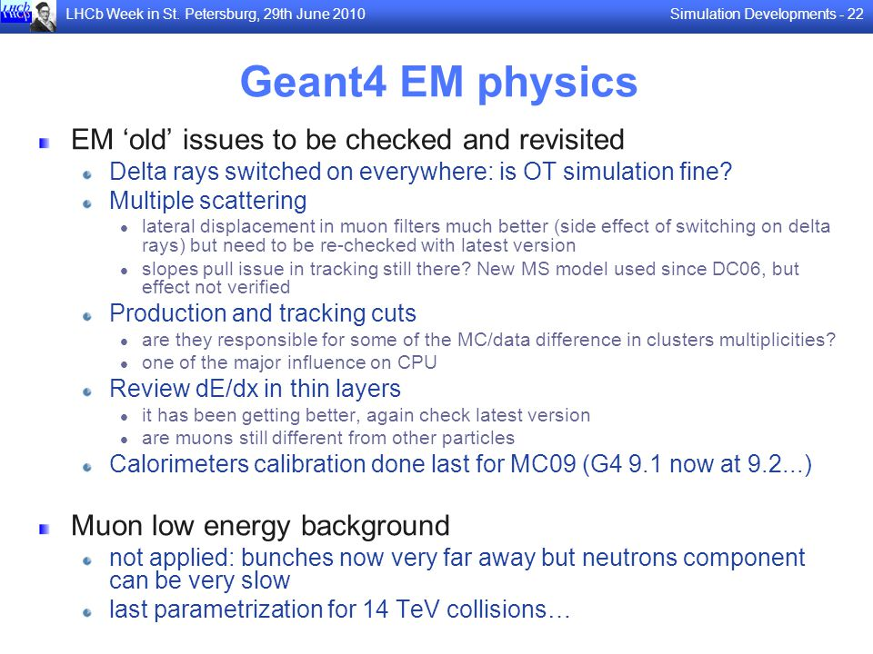 Geant4 EM physics EM 'old' issues to be checked and revisited