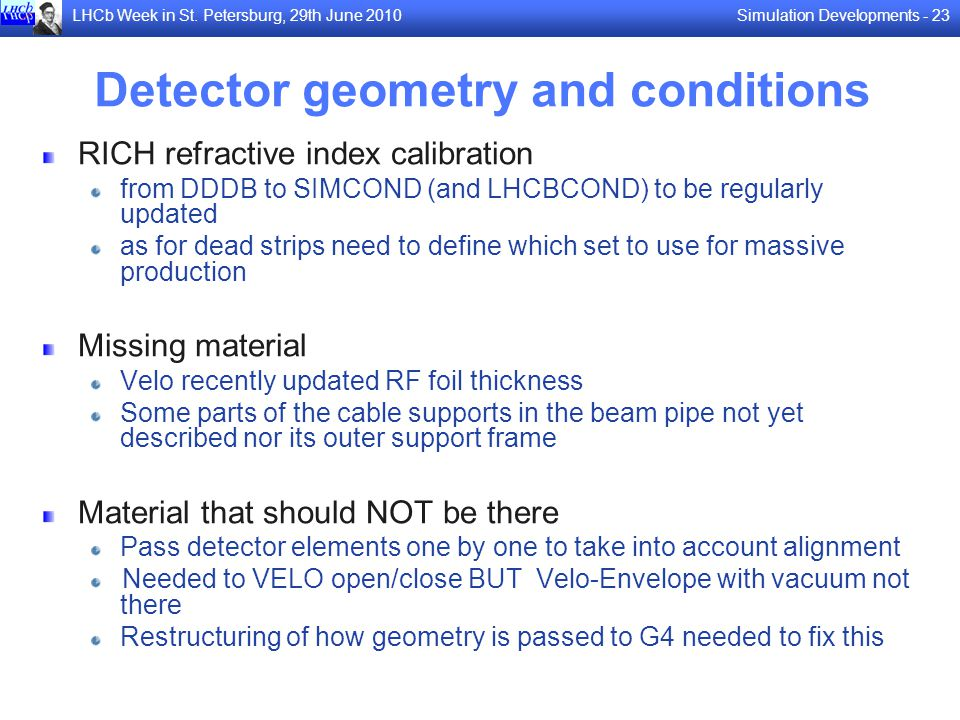 Detector geometry and conditions