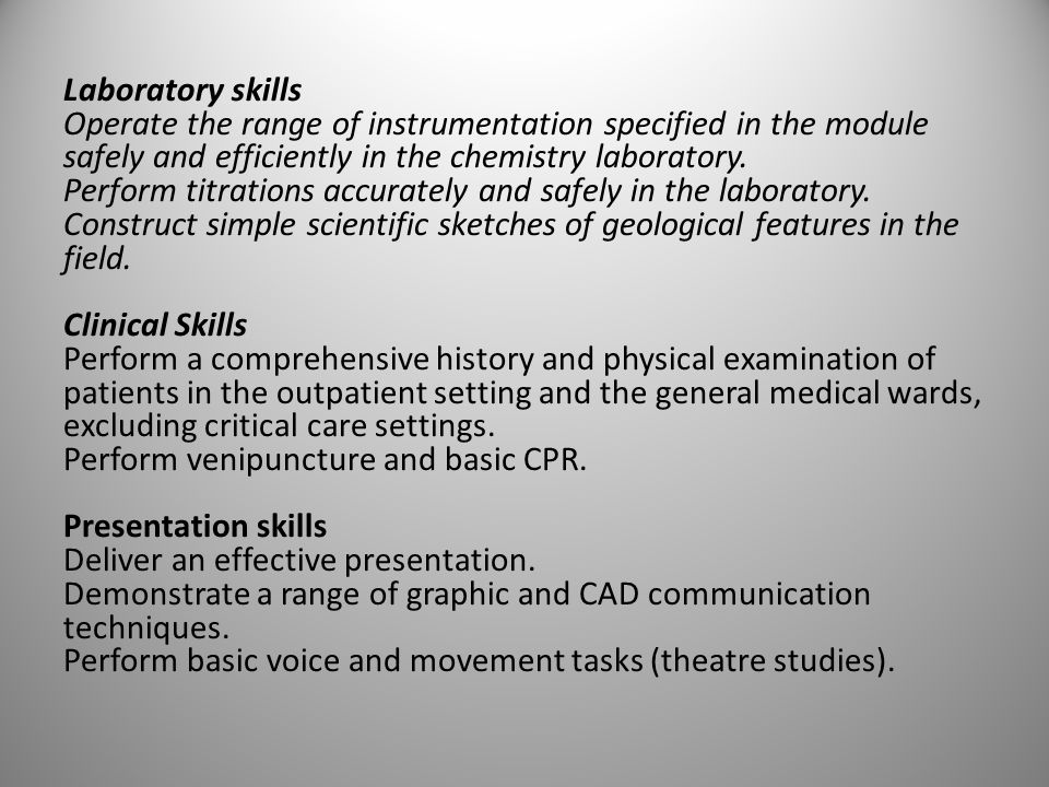 Laboratory skills Operate the range of instrumentation specified in the module safely and efficiently in the chemistry laboratory.