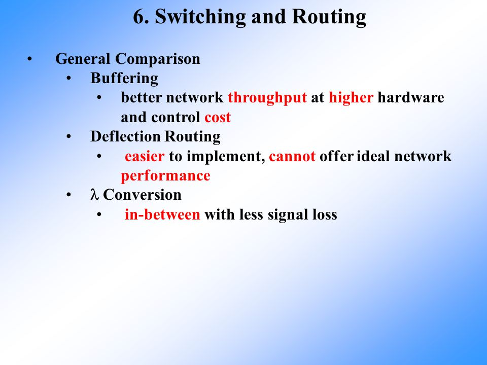 6. Switching and Routing General Comparison Buffering