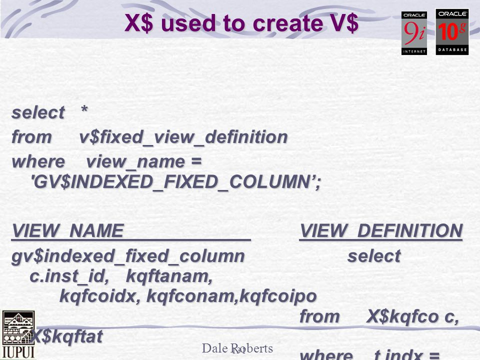 X$ used to create V$ select * from v$fixed_view_definition