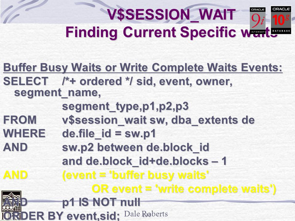 V$SESSION_WAIT Finding Current Specific waits