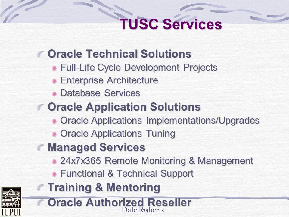 TUSC Services Oracle Technical Solutions Oracle Application Solutions