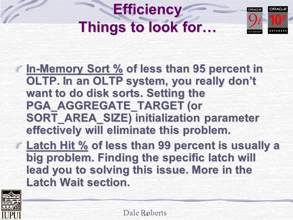 Statspack - Instance Efficiency Things to look for…