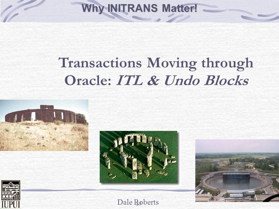 Transactions Moving through Oracle: ITL & Undo Blocks