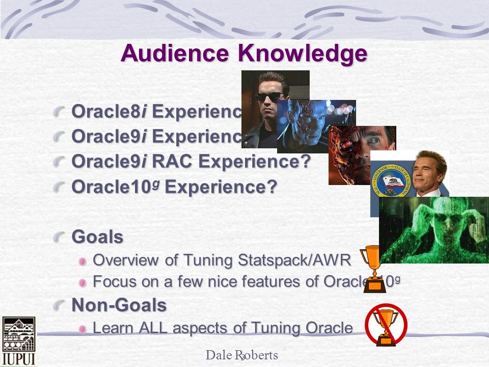 Audience Knowledge Oracle8i Experience Oracle9i Experience