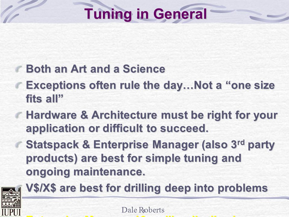 Tuning in General Both an Art and a Science