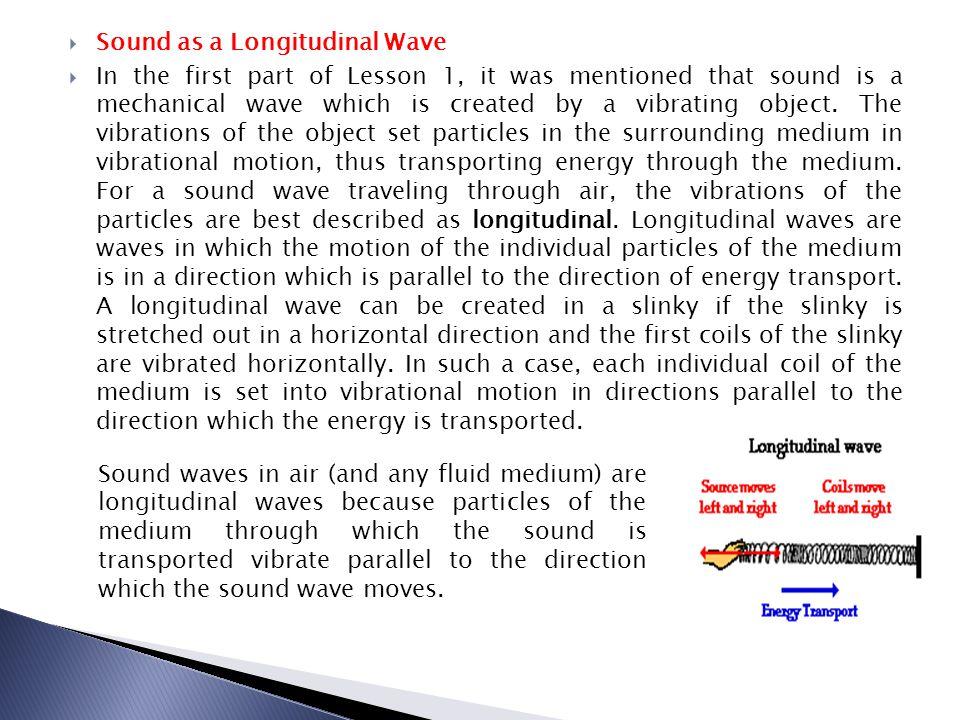 Sound as a Longitudinal Wave
