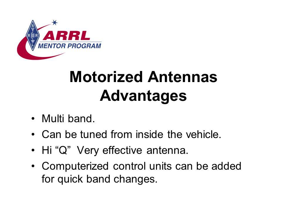 Motorized Antennas Advantages