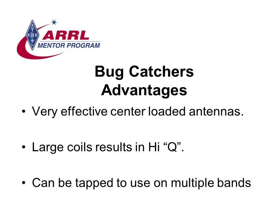 Bug Catchers Advantages