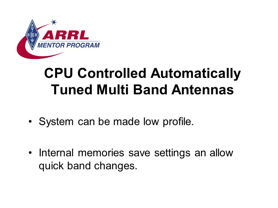 CPU Controlled Automatically Tuned Multi Band Antennas