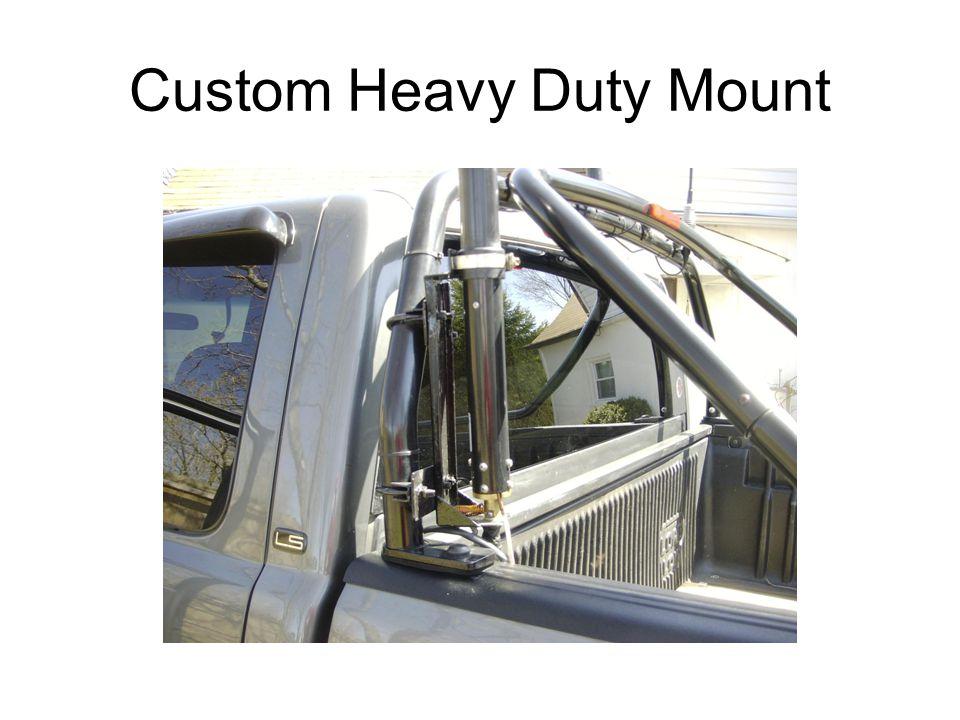 Custom Heavy Duty Mount