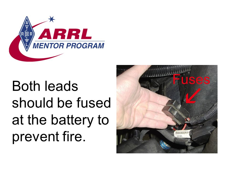 Both leads should be fused at the battery to prevent fire.