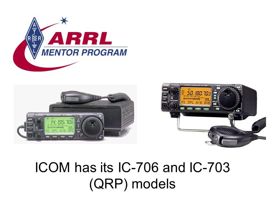 ICOM has its IC-706 and IC-703 (QRP) models