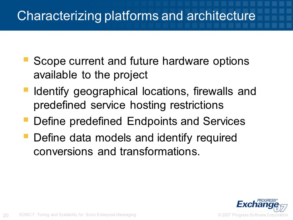Characterizing platforms and architecture