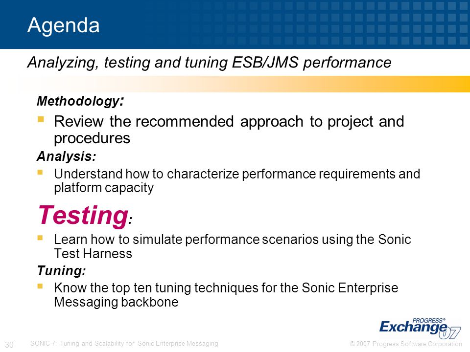 Testing: Agenda Analyzing, testing and tuning ESB/JMS performance