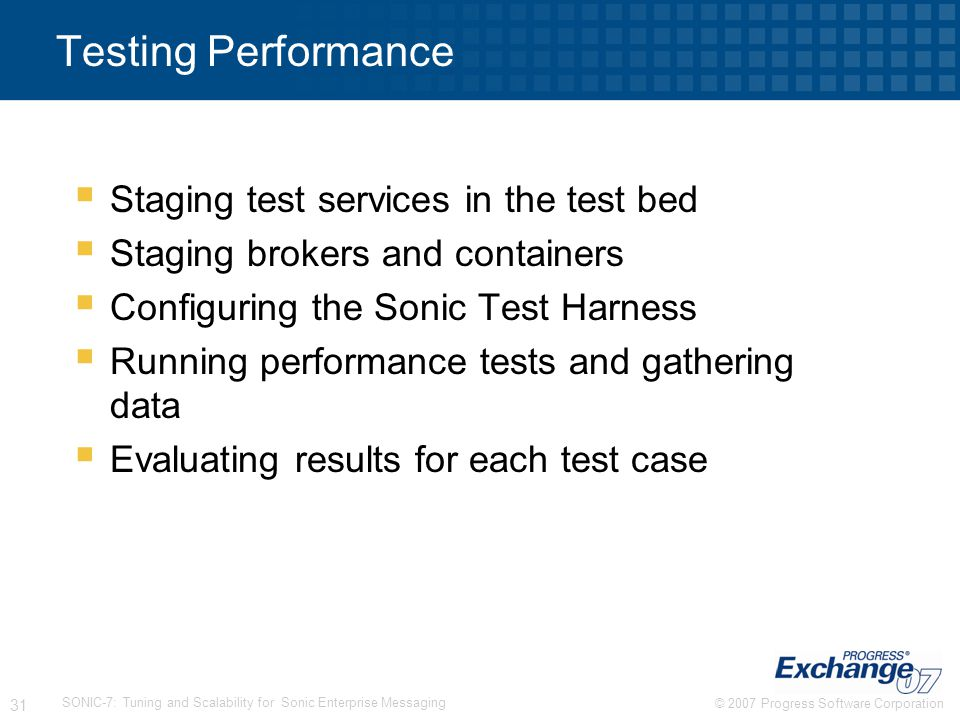 Testing Performance Staging test services in the test bed