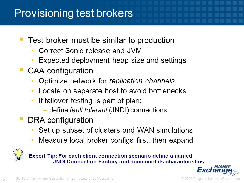 Provisioning test brokers