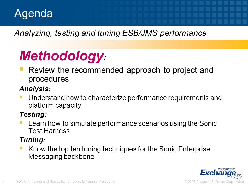 Methodology: Agenda Analyzing, testing and tuning ESB/JMS performance
