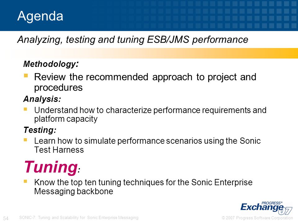 Tuning: Agenda Analyzing, testing and tuning ESB/JMS performance