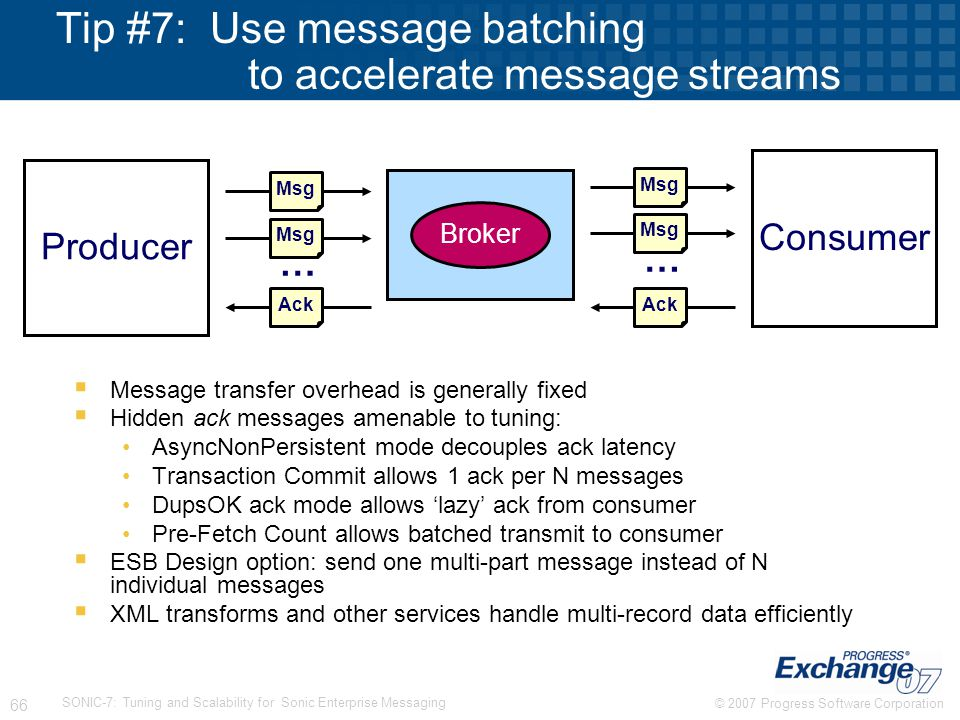 Tip #7: Use message batching to accelerate message streams