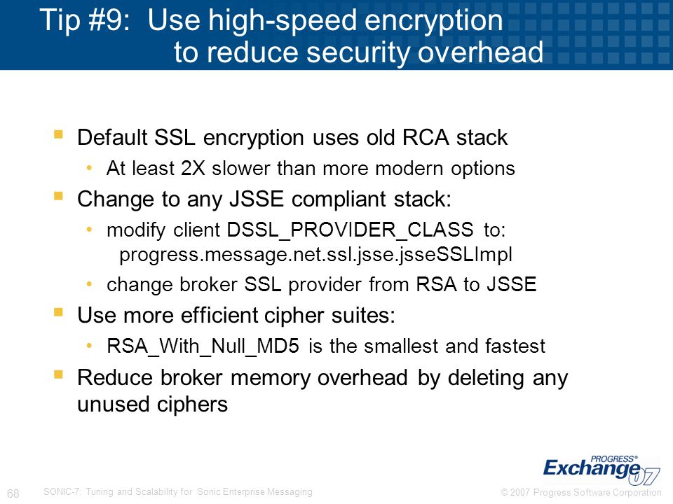 Tip #9: Use high-speed encryption to reduce security overhead