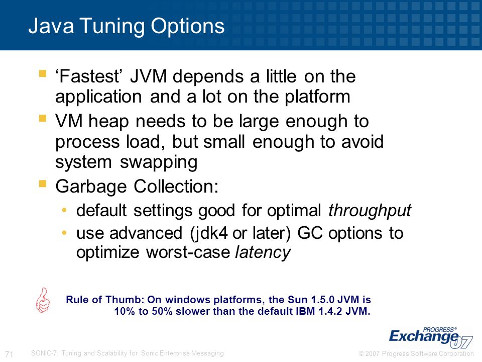 Java Tuning Options 'Fastest' JVM depends a little on the application and a lot on the platform.