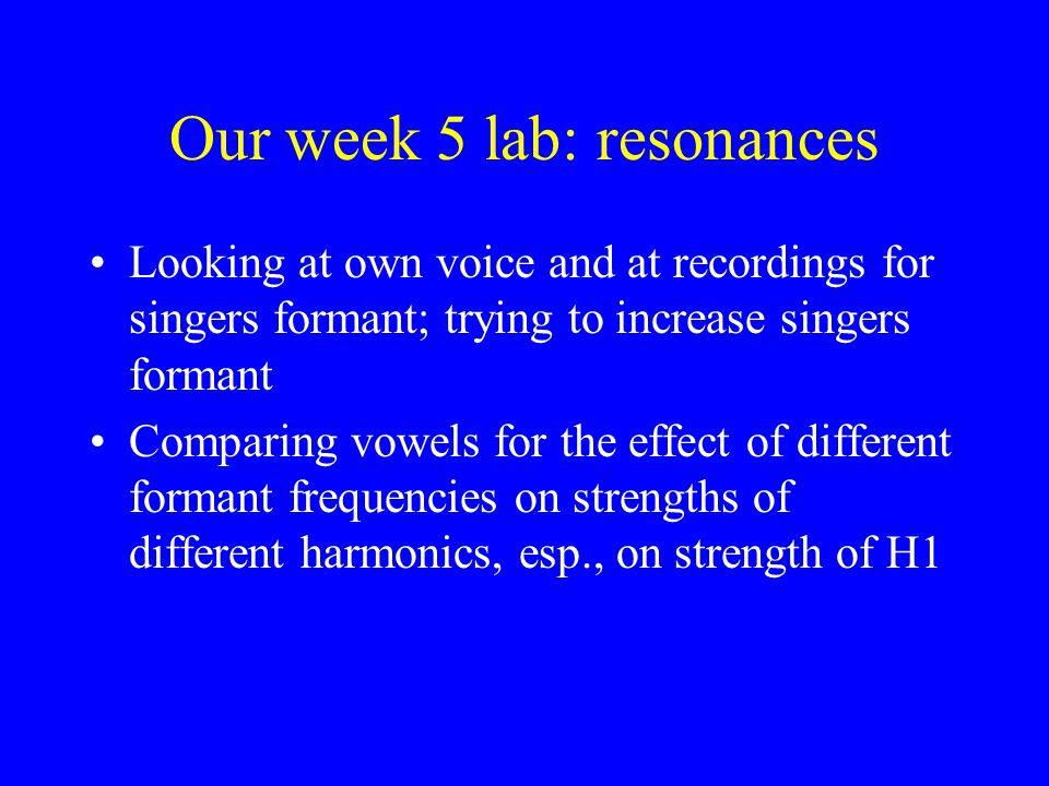 Our week 5 lab: resonances