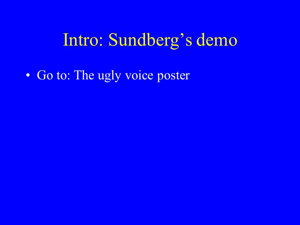 Intro: Sundberg's demo