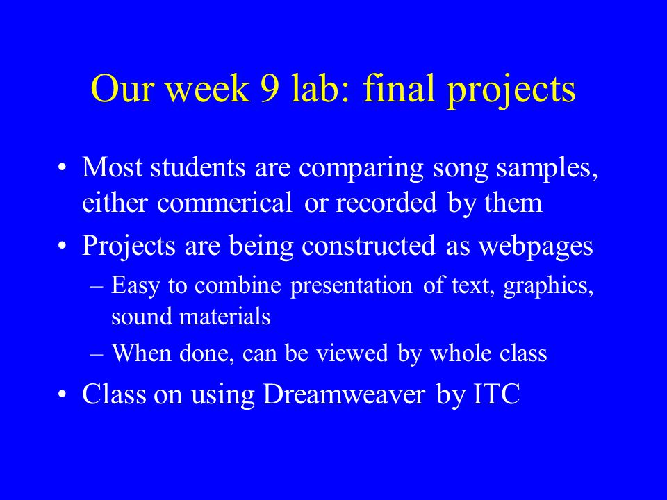Our week 9 lab: final projects