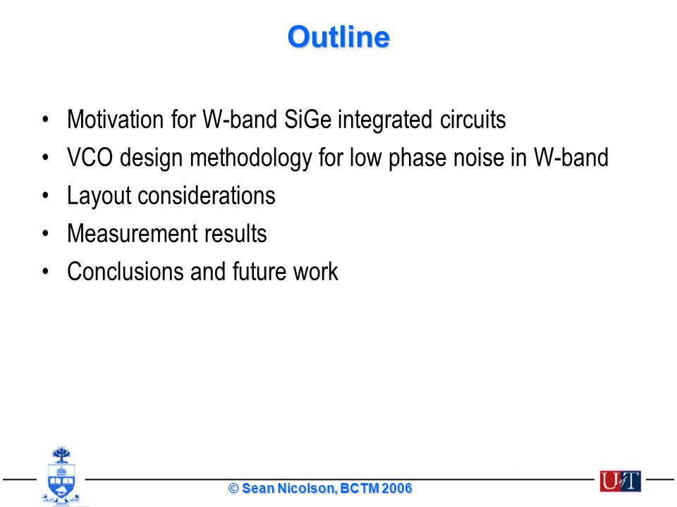 Outline Motivation for W-band SiGe integrated circuits