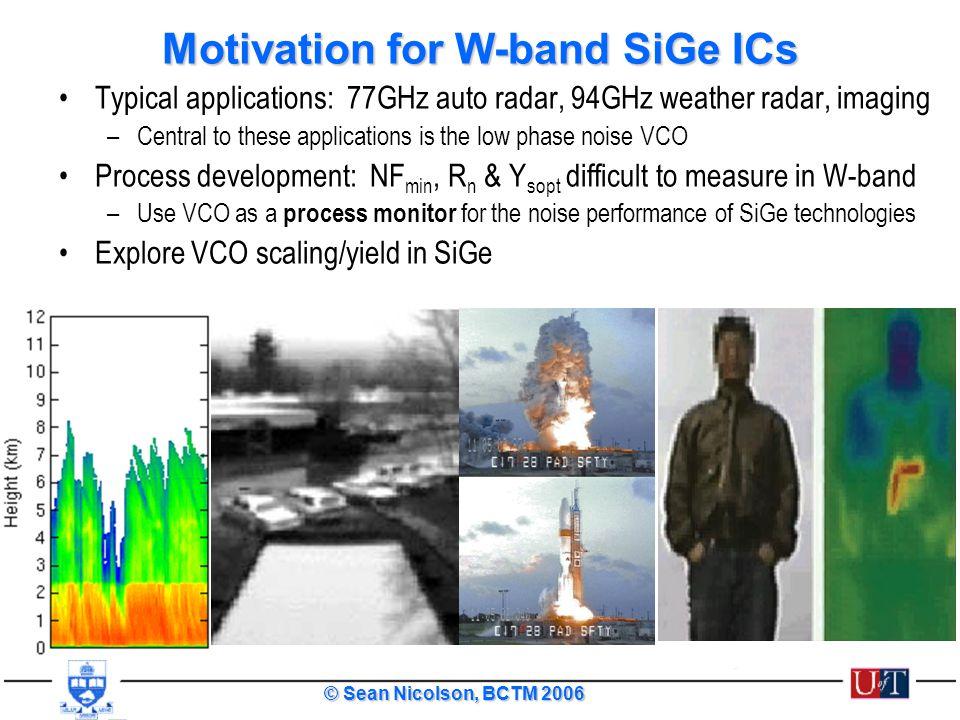 Motivation for W-band SiGe ICs