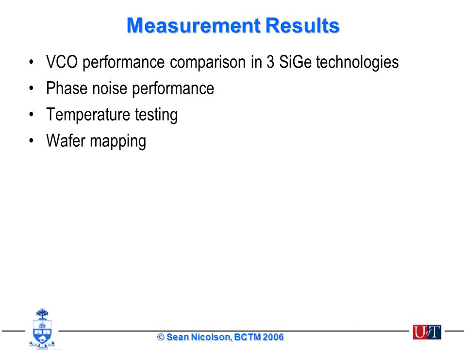 Measurement Results VCO performance comparison in 3 SiGe technologies