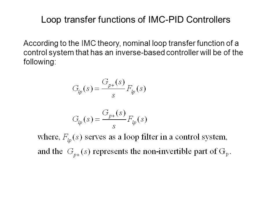 Loop transfer functions of IMC-PID Controllers