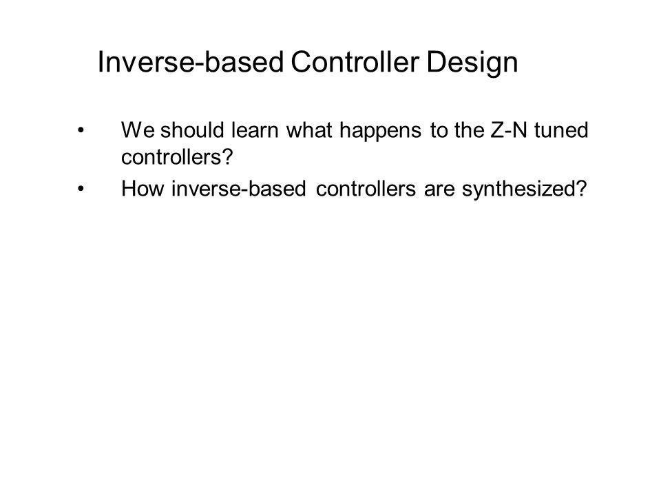 Inverse-based Controller Design