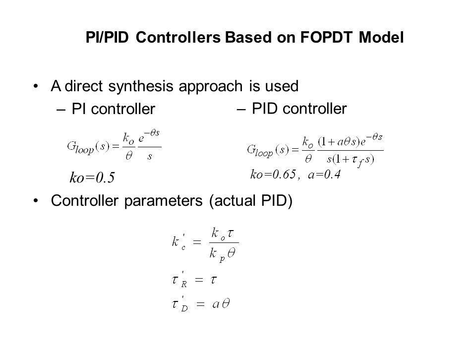 PI/PID Controllers Based on FOPDT Model
